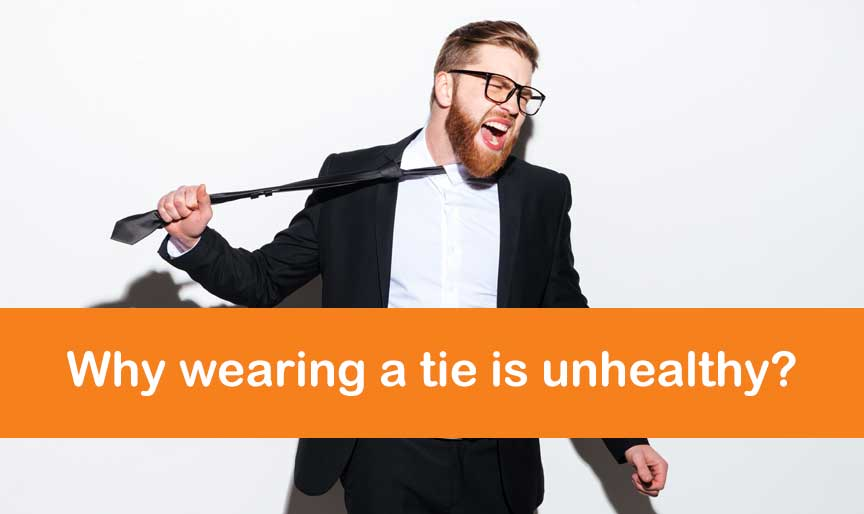 why wearing a tie is unhealthy