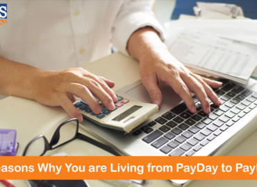 5 Reasons You Are Living from PayDay to PayDay