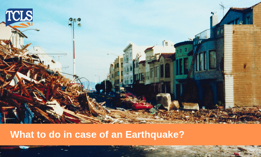 What to do in case of an Earthquake?