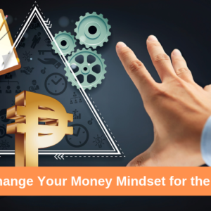 How to Change Your Money Mindset for the Better