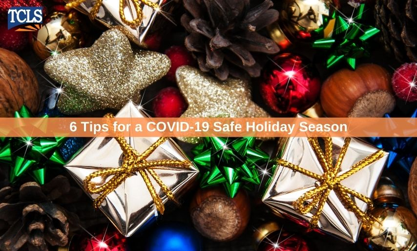 6 Tips for a COVID-19 Safe Holiday Season
